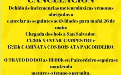 Por mor do tempo suspendidas as actividades en San Salvador